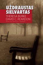 Uždraustas sielvartas | Theresa Burke, David C. Reardon