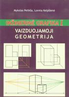 Inžinerinė grafika. Vaizduojamoji geometrija (1 dalis) | M. Pelikša, L. Kelpšienė