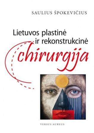 Lietuvos plastinė ir rekonstrukcinė chirurgija | Saulius Špokevičius