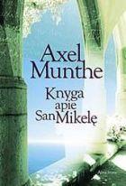 Knyga apie San Mikelę | Axel Munthe