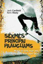 Sėkmės principai paaugliams | Jack Canfield, Kent Healy