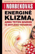 Energinė klizma, arba tetos Niuros iš Skylėnų triumfas | Mirzakarimas Norbekovas