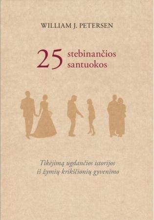 25 stebinančios santuokos | Willliam J. Petersen