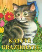 Katytė Gražuolytė (kartoninė knygelė) |
