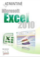 Atmintinė. Microsoft Excel 2010   Vilija Stankienė
