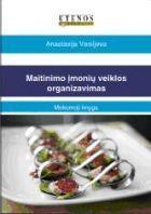 Maitinimo įmonių veiklos organizavimas | Anastasija Vasiljeva