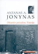 Ošiantis peizažas. Poezija (Mokinio skaitiniai) | Antanas A. Jonynas