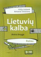 Lietuvių kalba 9-10 kl. Vadovėlis kn. 2 (Rašau)   Vilija Salienė, Antanas Smetona
