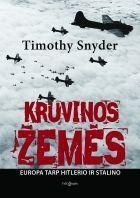 Kruvinos žemės: Europa tarp Hitlerio ir Stalino | Timothy Snyder