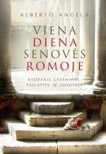 Viena diena Senovės Romoje | Alberto Angela