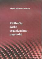 Viešbučių darbo organizavimo pagrindai | Amelija Rudenko-Navickienė