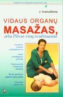 Vidaus organų masažas, arba Pilvas visų svarbiausias | Julija Ivanuškina