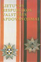 Lietuvos Respublikos valstybės apdovanojimai   Sud. Vilius Kavaliauskas