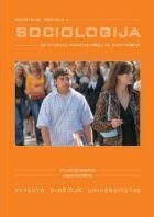 Aukštojo mokslo sociologija: studijų pasirinkimas ir vertinimas | Vylius Leonavičius, Aušra Rutkienė