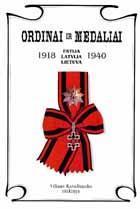 Ordinai ir medaliai: Estija, Latvija, Lietuva (1918-1940) | Vilius Kavaliauskas