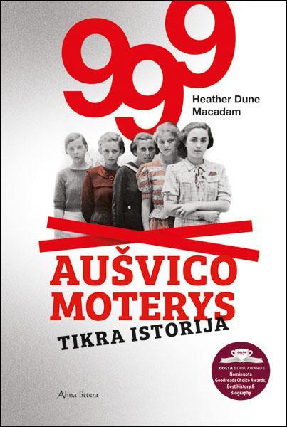 999 Aušvico moterys | Heather Dune Macadam