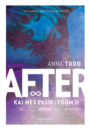 After. Kai mes pasiklydom II | Anna Todd
