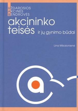 UAB akcininko teisės ir jų gynimo būdai | Lina Mikalonienė