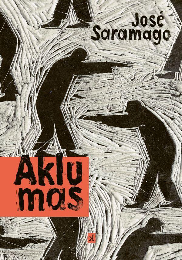 Aklumas | Jose Saramago