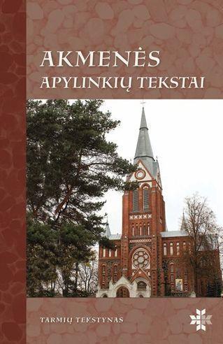 Akmenės apylinkių tekstai (su CD) | Lina Murinienė