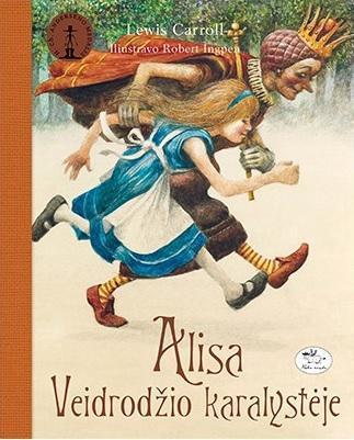 Alisa Veidrodžio karalystėje | Luisas Kerolis (Lewis Carroll)