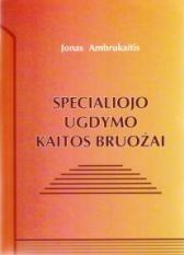 Specialiojo ugdymo kaitos bruožai | Jonas Ambrukaitis