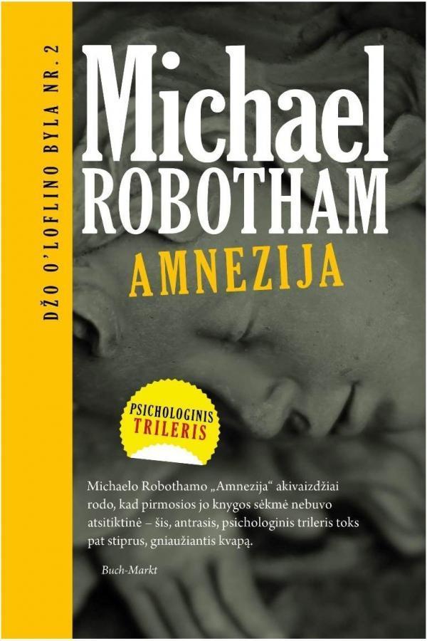 Amnezija (Džo O'Loflino byla Nr. 2) | Michael Robotham
