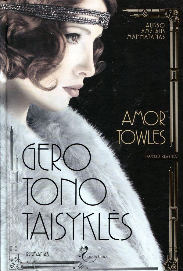 Gero tono taisyklės | Amor Towles