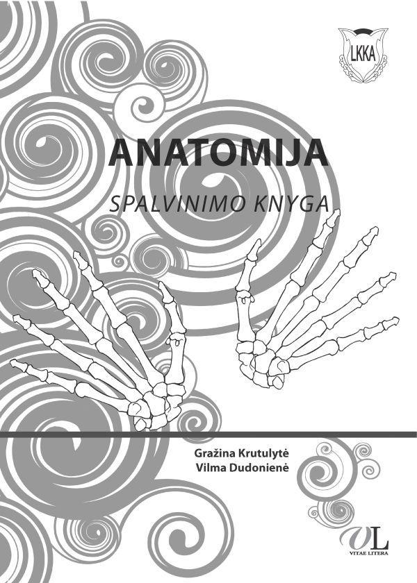 Anatomija. Spalvinimo knyga | Gražina Krutulytė, Vilma Dudonienė