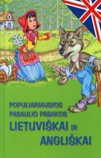 Populiariausios pasaulio pasakos lietuviškai ir angliškai |