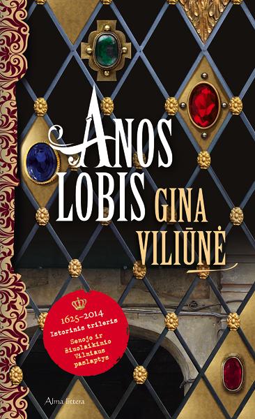 Anos lobis | Gina Viliūnė