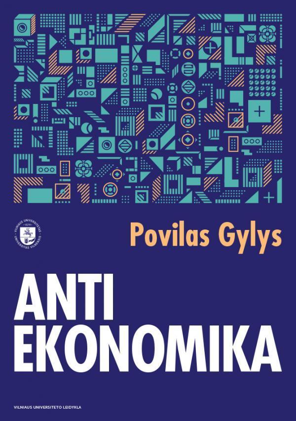 Antiekonomika   Povilas Gylys