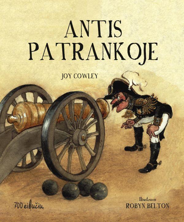 Antis patrankoje | Joy Cowley