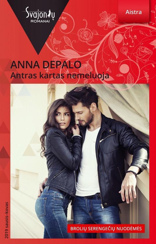 Antras kartas nemeluoja (Aistra) | Anna DePalo