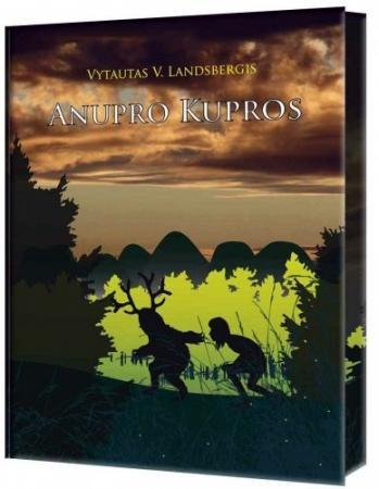 Anupro kupros   Vytautas V. Landsbergis