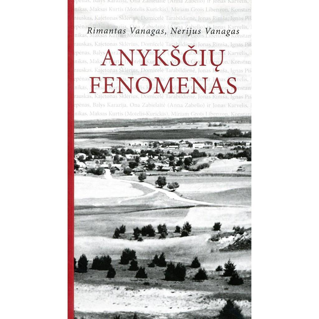 Anykščių fenomenas | Rimantas Vanagas, Nerijus Vanagas