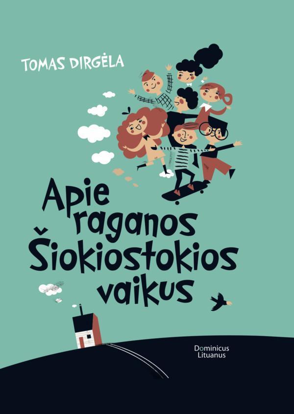 Apie raganos Šiokiostokios vaikus | Tomas Dirgėla