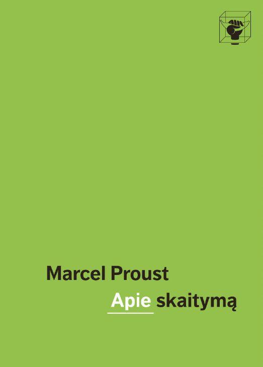 Apie skaitymą | Marcel Proust (Marselis Prustas)