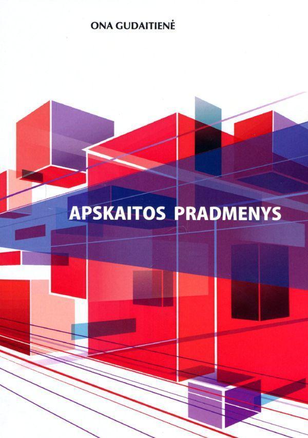 Apskaitos pradmenys (3-as leidimas) | Ona Gudaitienė