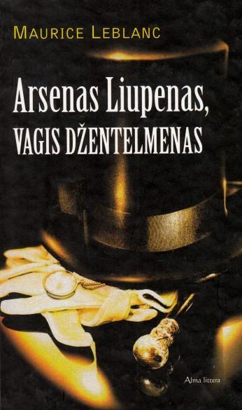 Arsenas Liupenas, vagis džentelmenas   Maurice Leblanc