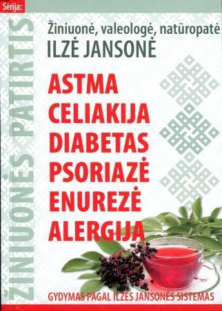 Astma, celiakija, diabetas, psoriazė, enurezė, alergija | Ilze Jansone