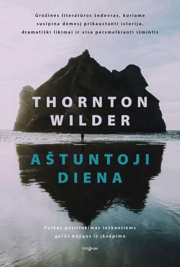 Aštuntoji diena   Tornton Wilder