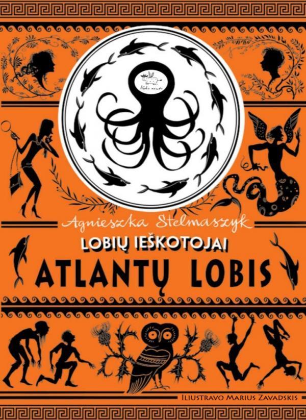 Lobių ieškotojai 2. Atlantų lobis | Agnieszka Stelmaszyk