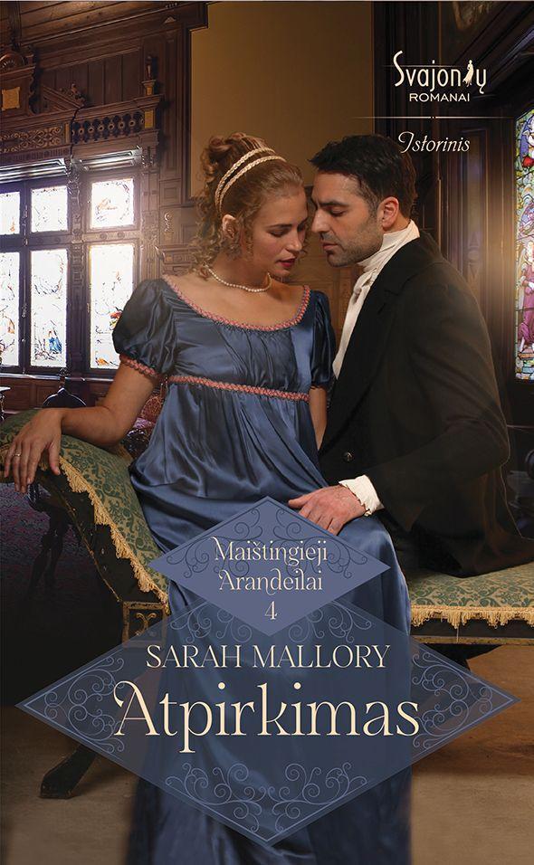 Maištingieji Arandeilai. Atpirkimas | Sarah Mallory