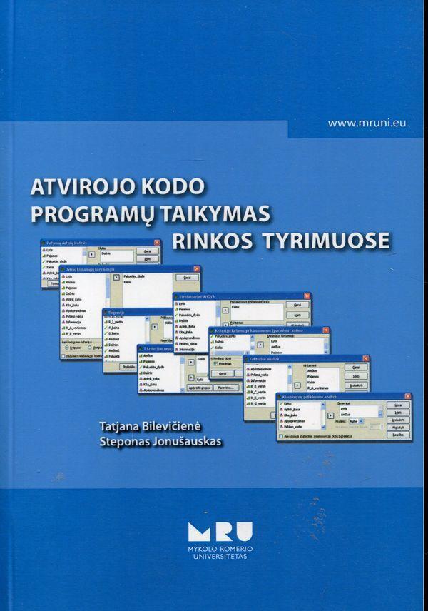 Atvirojo kodo programų taikymas rinkos tyrimuose | Tatjana Bilevičienė, Steponas Jonušauskas