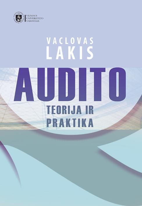 Audito teorija ir praktika   Vaclovas Lakis