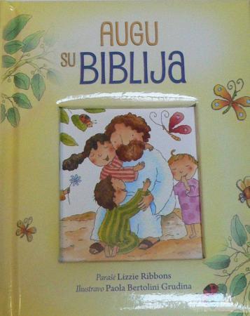 Augu su Biblija |