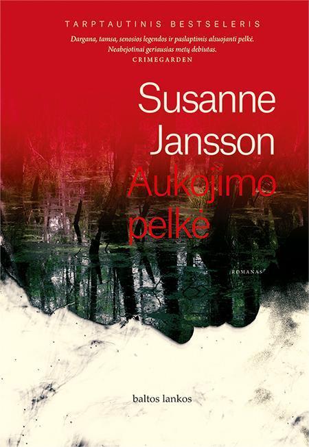 Aukojimo pelkė | Susanne Jansson