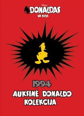 Donaldas ir kiti. Auksinė Donaldo kolekcija 1994 |