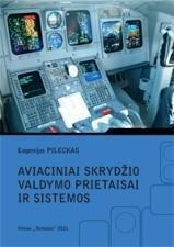 Aviaciniai skrydžio valdymo prietaisai ir sistemos   E. Pileckas
